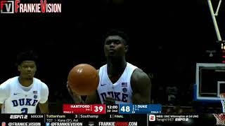 Zion Williamson Duke vs Hardford Highlights FHD