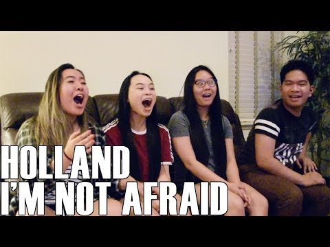 Holland- I'm not Afraid (Reaction Video)