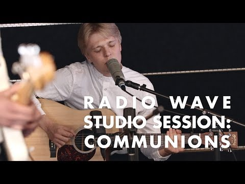 Communions – Hymn: Radio Wave Studio Session