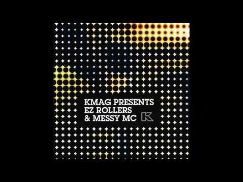 EZ Rollers & Mc Messy KMAG (2008)
