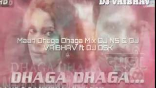 Video Maan Dhaga Dhaga Mix DJ N5 & DJ VAIBHAV ft DJ DSK download MP3, 3GP, MP4, WEBM, AVI, FLV Juli 2018