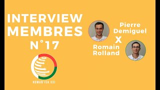INTERVIEW MEMBRES N°17 : Pierre & Romain