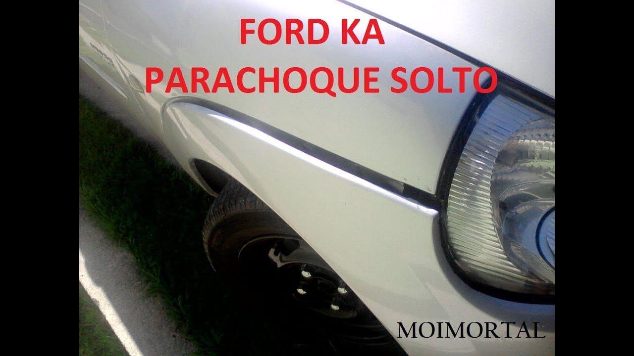 Ford Ka Parachoque Solto Nao Mais Youtube