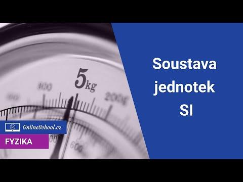 Soustava jednotek SI | 6/6 Fyzikální jednotky a veličiny | Fyzika | Onlineschool.cz