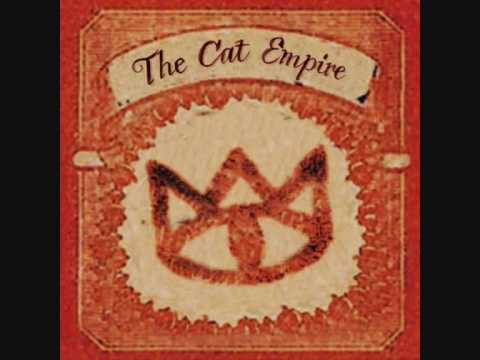 the cat empire the rhythm