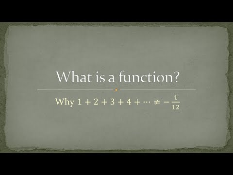 What is a function? Why 1+2+3+4+5+.... not equals -1/12 = Zeta(-1)