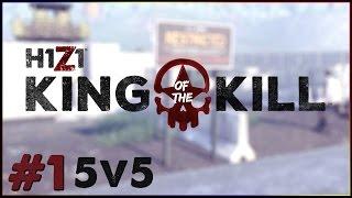 ПЪРВА 5V5 ПОБЕДА | H1Z1 KING OF THE KILL #1