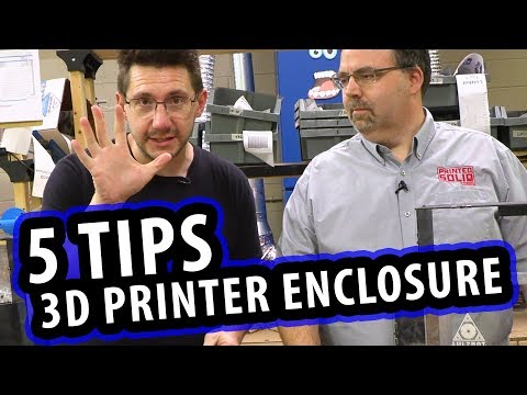 5 Tips for Building a 3D Printer Enclosure