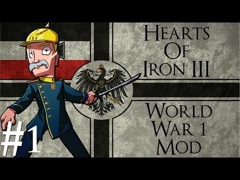 Hearts of Iron 3 | World War 1 mod | German Empire | Part 1 | The Central Powers