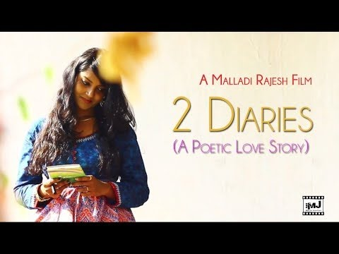 2 Diaries - A Poetic Short Film by Malladi...