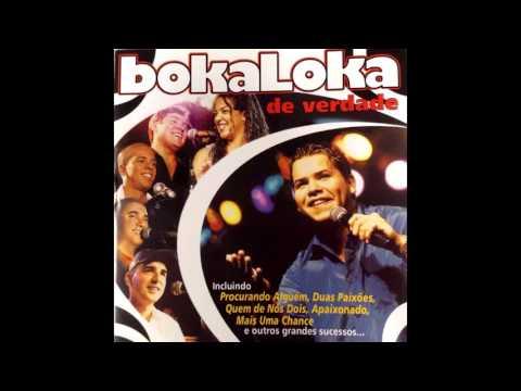Bokaloka - Duas Paixões
