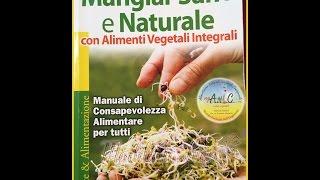 Mangiar sano e naturale (alimentazione) Thumbnail