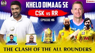 The Clash of the All Rounders | Khelo Dimaag Se | Episode 5 | #CSKvsRR | Ashwin | #IPL2021