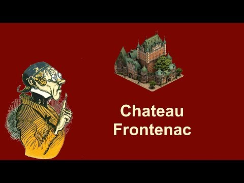 FoEhints: Chateau Frontenac - Great Building In Forge Of Empires