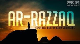 Verzweifelt nicht an Allahs Versorgung ᴴᴰ ┇ Ar-Razzaq ┇ BDI