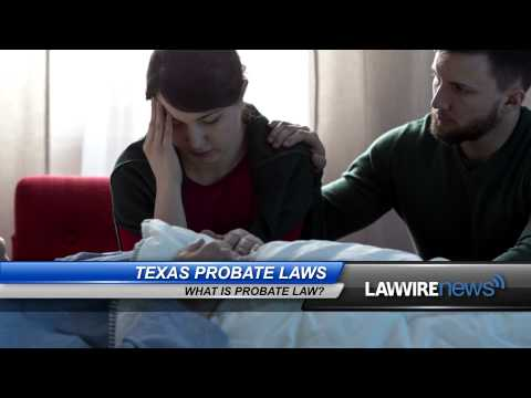 texas-probate-laws-|-law-wire-news-|-august-2015