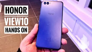 Huawei Honor View10 Hands On And First Look