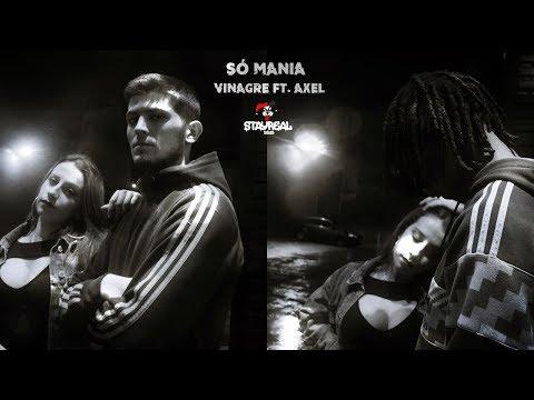 Vinagre - Só Mania ft. Axel 😈 (Vídeo Oficial)