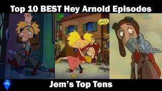 Top 10 Best Hey Arnold Episodes