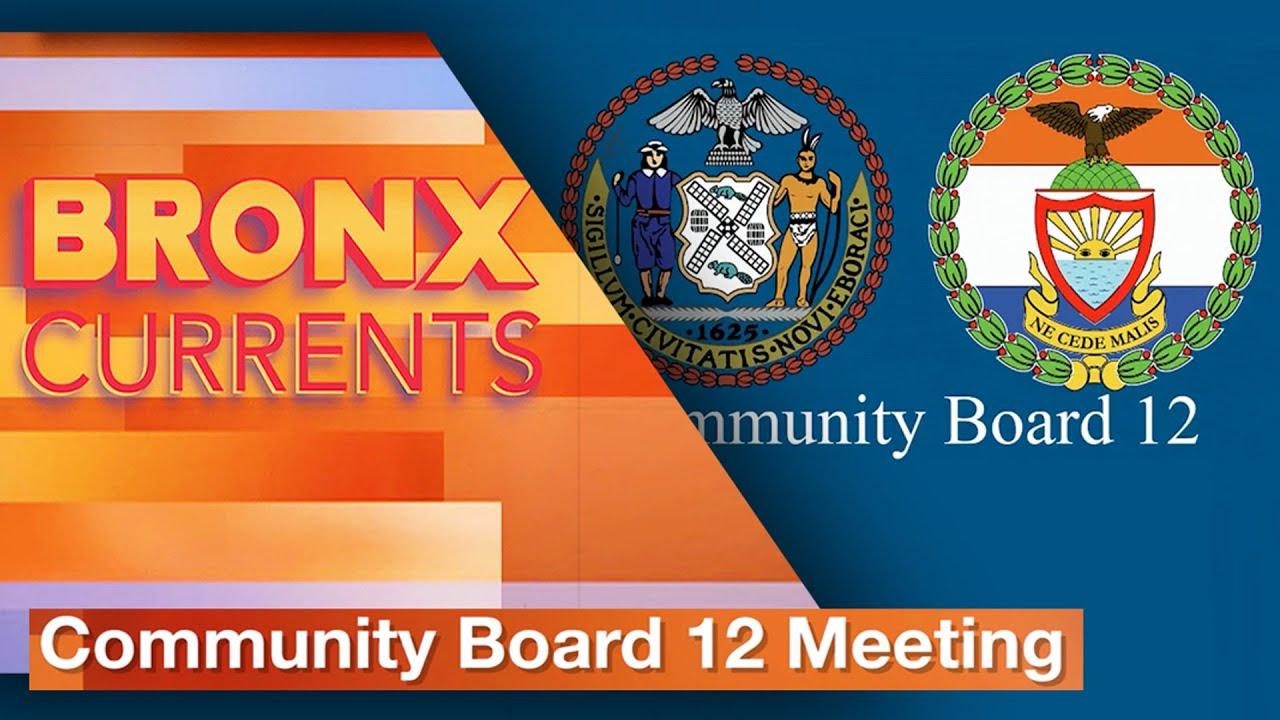 Community Board 12 Meeting | BronxCurrents