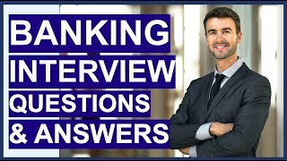 BANKING Interview Questions And Answers! How To Pass A Retail Bank Interview!