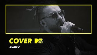 видео: COVER MTV: Burito – Сестричка (Максим Фадеев cover)