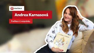 Andrea Karnasová: Prečítam ti rozprávku