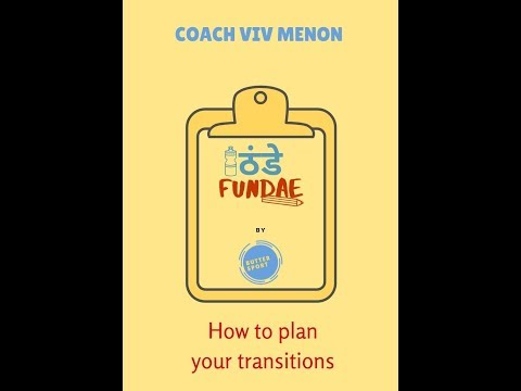 Coach Viv Menon: The all-important Transitions