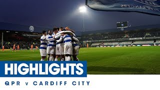 HIGHLIGHTS | QPR 6, CARDIFF CITY 1 - 01/01/20
