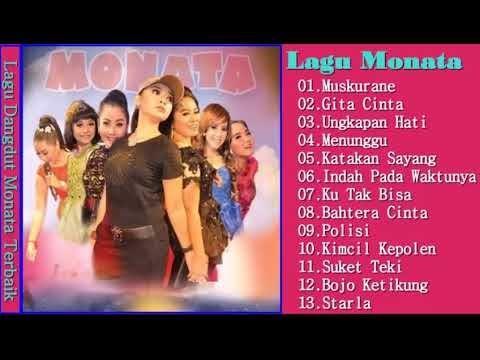 Lagu Pop Versi Monata Terbaru 2017   Koleksi Lagu Dangdut Koplo MONATA Terbaik 2017