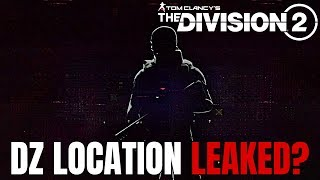 The Division 2: DARK ZONE LOCATION ACCIDENTALLY LEAKED?! (Speculation)