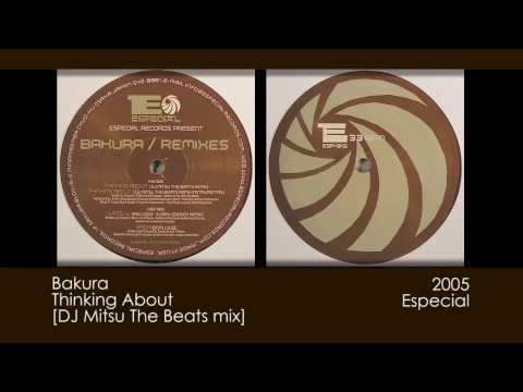 Bakura - Thinking About [DJ Mitsu The Beats mix] [2005 | Especial]