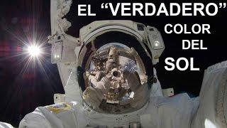 """EL """"VERDADERO"""" COLOR DEL SOL"""