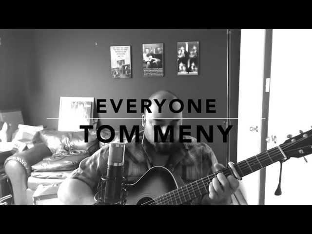 Everyone Is - original music - Tom Meny