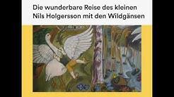 Die wunderbare Reise des kleinen Nils Holgersson mit den Wildgänsen | Teil 1 von 3 (Hörbuch)
