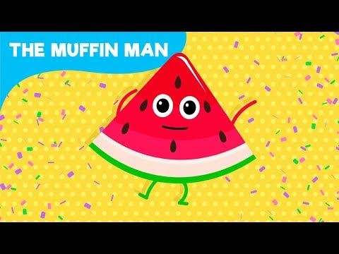 Fruit | The Muffin Man | Songs for Children
