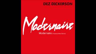 Dez Dickerson - Modernaire [Faceless Mind Remix]