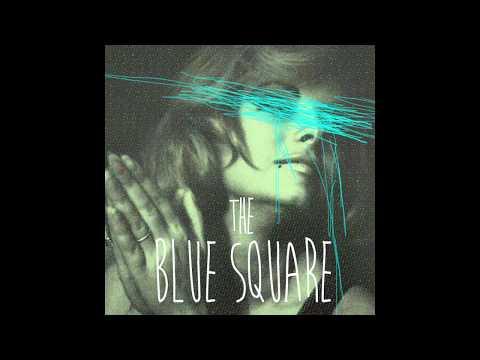 The Blue Square - The Blue Square LP [Full Album]