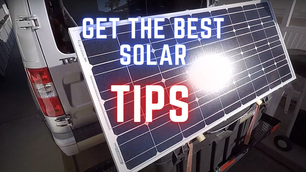 How To Get The Most Out Of Your RV Or Van Solar System