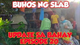 Buhos Ng Slab Update Episode 20