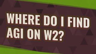 Gambar cover Where do I find AGI on w2?