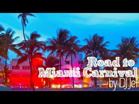 DJ Jel - Road to Miami Carnival 2013 [FULL SOCA MIX DOWNLOAD]
