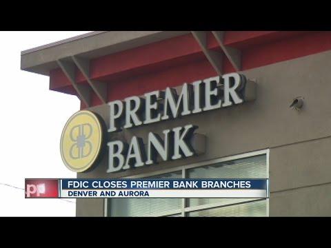 FDIC Closes Premier Bank Branches In Denver, Aurora