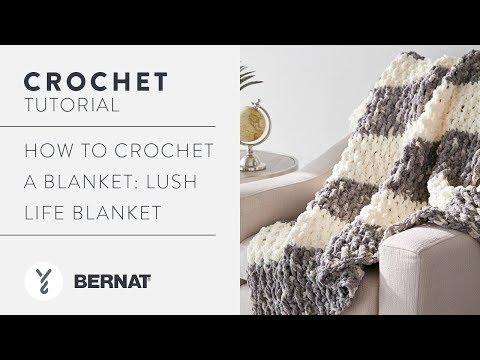 Crochet a Blanket: Lush Life Blanket - YouTube