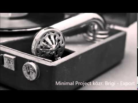 Minimal Project közr. Brigi - Export