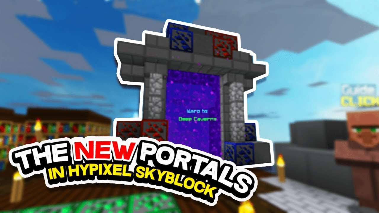 How to create the *NEW* portals in Hypixel SkyBlock