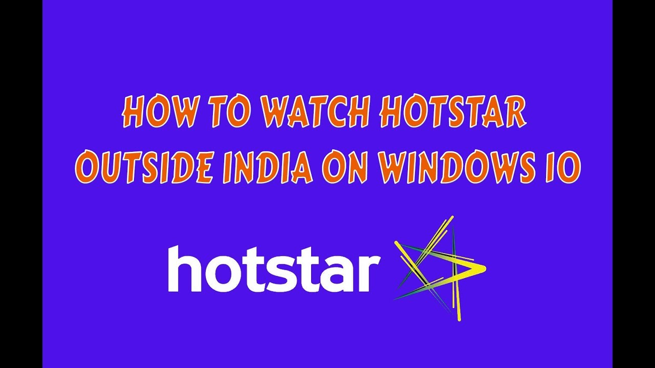 How to watch Hotstar outside India free