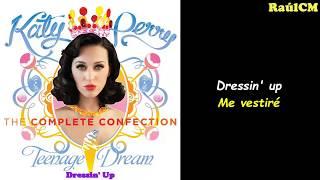 Katy Perry - Dressin' Up (Lyrics + Sub español) Official Audio