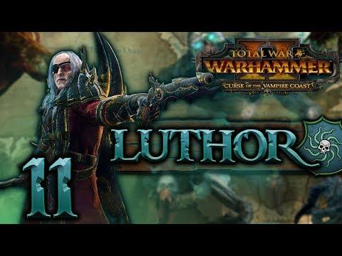 [11] Total War: WARHAMMER II (Luthor Harkon) - Curse of the Vampire Coast w/ SurrealBeliefs