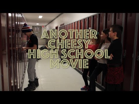 Another Cheesy High School Movie